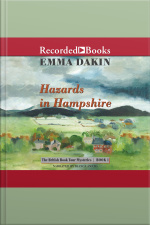 Hazards in Hampshire The British Book Tour Mysteries | Book 1