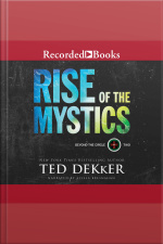 Rise of the Mystics Beyond the Circle, Book 2