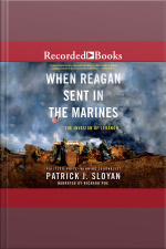 When Reagan Sent In the Marines The Invasion of Lebanon