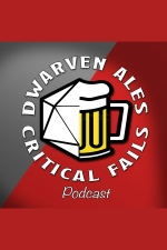 Dwarven Ales  Critical Fails: The 5e Dnd Podcast