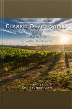 Classic Devotionals Volume 1