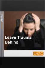 Leave Trauma Behind