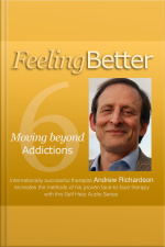 Move Beyond Your Addiction To A Life That Is Much Better