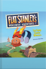 Flat Stanleys Worldwide Adventures #7: The Flying Chinese Wonders