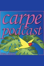 Carpe Podcast