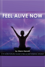 Feel Alive Now (10 min booster)