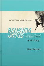 Believing Jesus Audio Study: A Journey Through The Book Of Acts