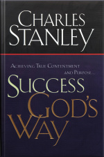 Success Gods Way: Achieving True Contentment And Purpose [abridged]