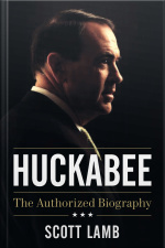 Huckabee: The Authorized Biography