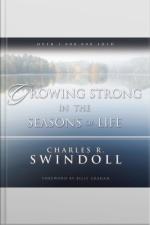 Growing Strong In The Seasons Of Life [abridged]