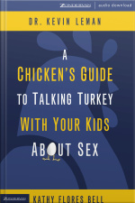 A Chickens Guide To Talking Turkey With Your Kids About Sex [abridged]