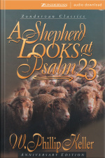 A Shepherd Looks At Psalm 23 [abridged]