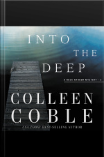 Into The Deep: A Rock Harbor Novel