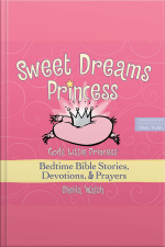 Sweet Dreams Princess: 81 Favorite Bedtime Bible Stories Read By Sheila Walsh