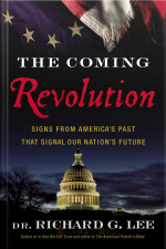 The Coming Revolution: Signs From Americas Past That Signal Our Nations Future