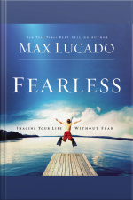 Fearless: Imagine Your Life Without Fear [abridged]