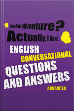 English Conversational Questions and Answers Advanced