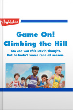 Game on! Climbing the Hill