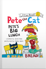 Pete the Cat: Petes Big Lunch