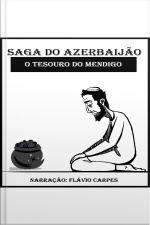 Saga do Azerbaijão - O Tesouro do Mendigo