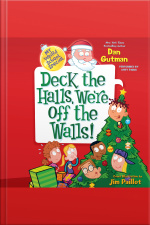 My Weird School Special: Deck the Halls, Were Off the Walls!