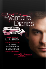 The Vampire Diaries: Stefans Diaries #2: Bloodlust
