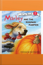 Marley: Marley and the Runaway Pumpkin