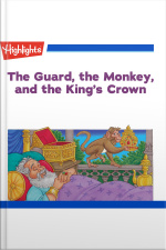 The Guard the Monkey and the Kings Crown