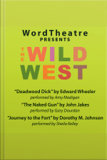 WordTheatre: The Wild West