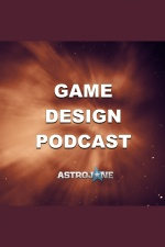 Astrojone Game Design Podcast