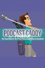 Podcast Caddy Podcast