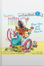 Fancy Nancy: Hair Dos and Hair Donts