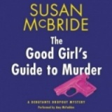 The Good Girls Guide to Murder
