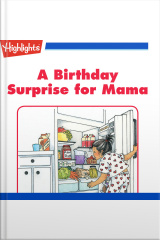 A Birthday Surprise for Mama