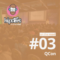 QCon – Hipsters On The Road #03