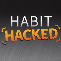 Habit Hacked Podcast