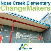 Nose Creek Elementary Change Makers