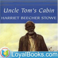 Uncle Toms Cabin By Harriet Beecher Stowe