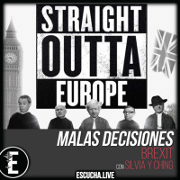 Malas Decisiones 40: Brexit