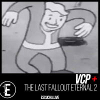 VCP+: The Last Fallout Eternal 2