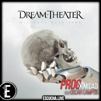 ProgXimidad 25: Distance Over Time | Dream Theater