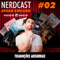 Speak English 02 - Traduções absurdas