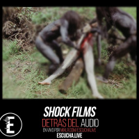 Detrás del Audio 56: Shock Films