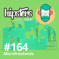 Microfrontends – Hipsters #164