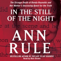 In The Still Of The Night: The Strange Death Of Ronda Reynolds And Her Mothers Unceasing Quest For The Truth