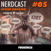 Speak English 05 - Pronúncia