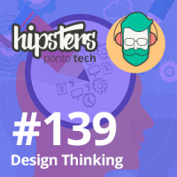 Design Thinking – Hipsters #139