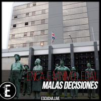 Malas Decisiones 47: Encaje Mínimo Legal