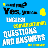 English conversational questions and answers for beginners