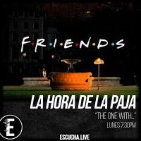 La Hora de la Paja 55: The One With...